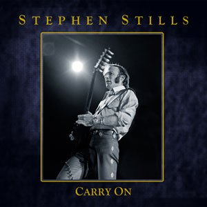 Stephen Stills - Carry On.