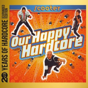 Scooter 20years - Our Happy Harcore CD borító.