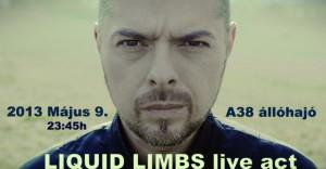 Liquid Limbs az A38 Hajón!