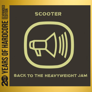 Scooter - 20 Years - Back To The Heavyweight Jam CD borító.