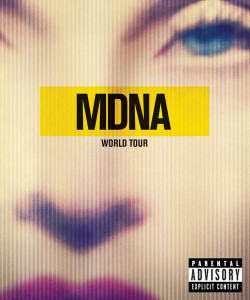 MDNA World Tour! Plakát/Flyer.