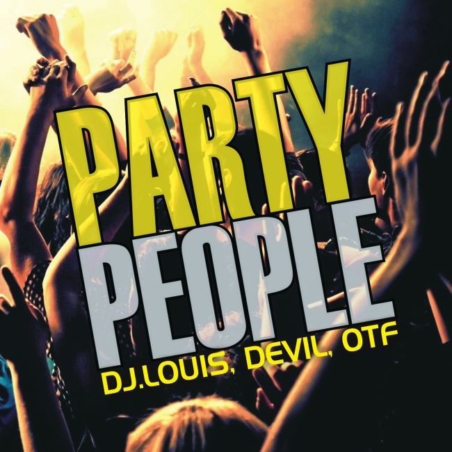 Dj.Louis, Devil, Otf - Party People CD borító - Cover.