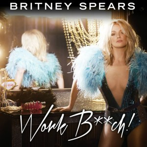 Britney Spears - Work Bitch Artwork - CD lemezborító.
