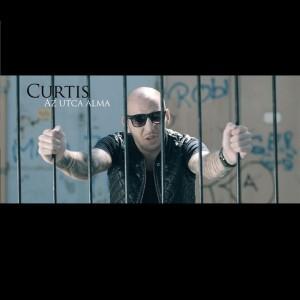 Curtis - Az utca álma CD borító.