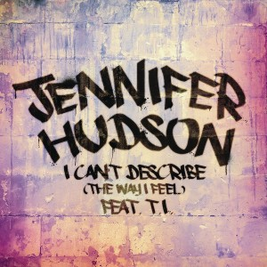 Jennifer Hudson - I Can't Describe CD borító.