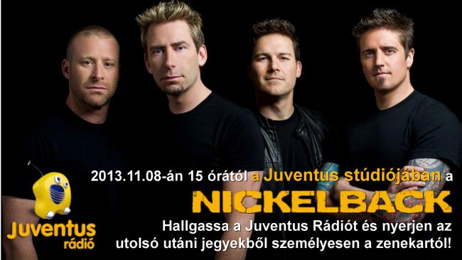 Nickelback a Juventus rádióban. 2013.11.08. Flyer.