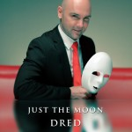 Dred - Just The Moon [2014]