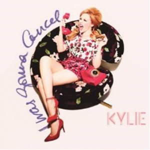 Kylie Minogue - I Was Gonna Cancel CD borító - Cover.