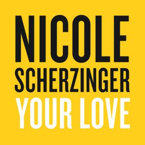Nicole Scherzinger - Your Love CD borító - Cover.