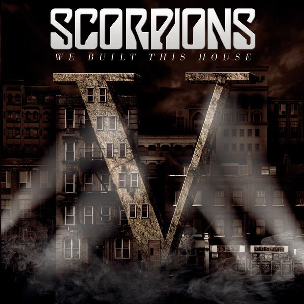 Scorpions - We Built This House Album Artwork 2015 - CD borító.