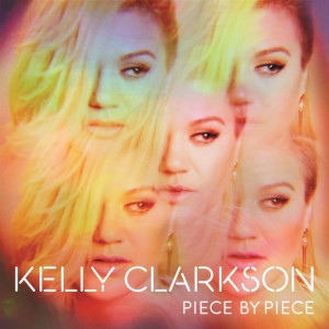 Kelly Clarkson - Piece By Piece DeLuxe CD Cover / CD borító 2015.