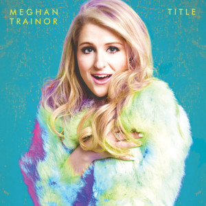 Meghan Trainor - Title CD Cover / CD borító 2015.