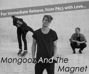 Mongooz and the Magnet.