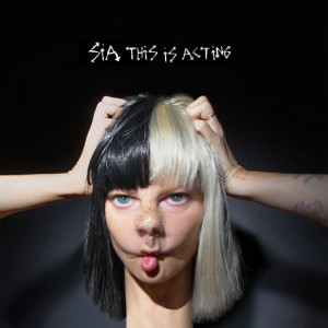 Sia - This Is Acting artwork 2016.