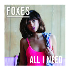 Foxes - All I Need Artwork.