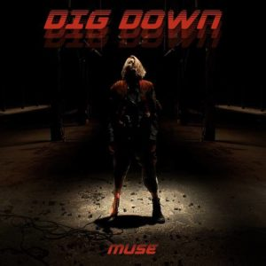 Muse - Dig Down.